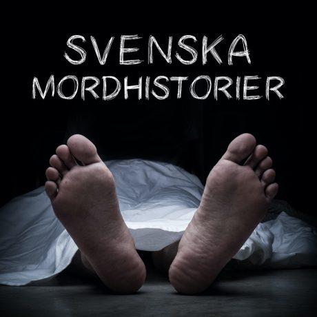 svenska mordhistorier podcast
